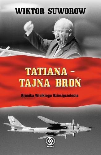 Suworow ujawnia tajemnice Chruszczowa, w tym przemarsz w ramach ćwiczeń 45.000 sowieckich żołnierzy przez radioaktywną chmurę po eksplozji bomby atomowej