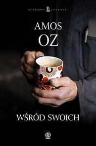 Wśród swoich, Amos Oz, Dom Wydawniczy REBIS Sp. z o.o.