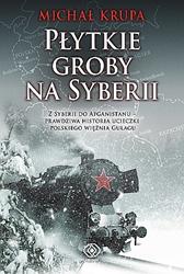 Płytkie groby na Syberii, Michał Krupa, Dom Wydawniczy REBIS Sp. z o.o.