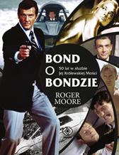 Bond o Bondzie, Roger Moore, Dom Wydawniczy REBIS Sp. z o.o.