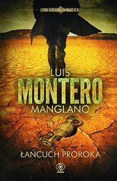 Łańcuch Proroka, Luis Montero Manglano, Dom Wydawniczy REBIS Sp. z o.o.