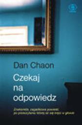 Czekaj na odpowiedź, Dan Chaon, Dom Wydawniczy REBIS Sp. z o.o.