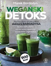 Wegański detoks, Marek Bardadyn, Dom Wydawniczy REBIS Sp. z o.o.