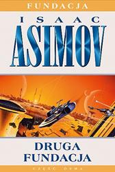 Druga Fundacja, Isaac Asimov, Dom Wydawniczy REBIS Sp. z o.o.
