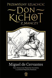 Przemyślny szlachcic don Kichot z Manczy, Miguel de Cervantes Saavedra, Dom Wydawniczy REBIS Sp. z o.o.