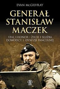Generał Stanisław Maczek, Evan McGilvray, Dom Wydawniczy REBIS Sp. z o.o.