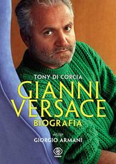 Gianni Versace. Biografia, Tony di Corcia, Dom Wydawniczy REBIS Sp. z o.o.