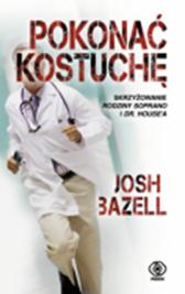 Pokonać kostuchę, Josh Bazell, Dom Wydawniczy REBIS Sp. z o.o.