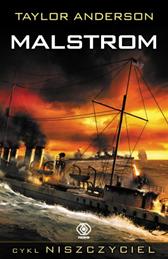 Niszczyciel. Malstrom, Taylor Anderson, Dom Wydawniczy REBIS Sp. z o.o.