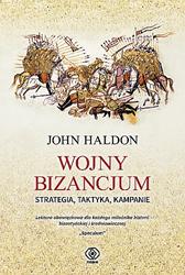 Wojny Bizancjum, John Haldon, Dom Wydawniczy REBIS Sp. z o.o.