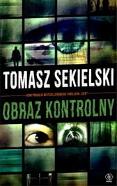 Obraz kontrolny, Tomasz Sekielski, Dom Wydawniczy REBIS Sp. z o.o.