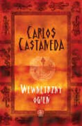 Wewnętrzny ogień, Carlos Castaneda, Dom Wydawniczy REBIS Sp. z o.o.