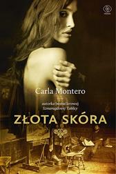Złota skóra, Carla Montero, Dom Wydawniczy REBIS Sp. z o.o.