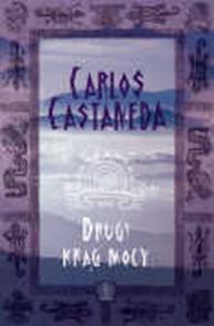 Drugi krąg mocy, Carlos Castaneda, Dom Wydawniczy REBIS Sp. z o.o.