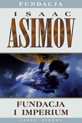 Fundacja i imperium, Isaac Asimov, Dom Wydawniczy REBIS Sp. z o.o.