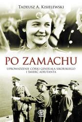Po zamachu, Tadeusz A. Kisielewski, Dom Wydawniczy REBIS Sp. z o.o.