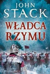 Władca Rzymu, John Stack, Dom Wydawniczy REBIS Sp. z o.o.