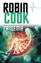 Pandemia, Robin Cook, Dom Wydawniczy REBIS Sp. z o.o.