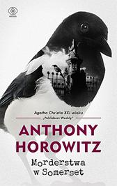 Morderstwa w Somerset, Anthony Horowitz, Dom Wydawniczy REBIS Sp. z o.o.