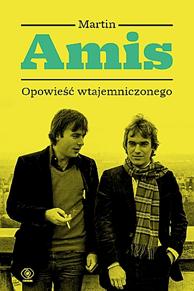 Opowieść wtajemniczonego, Martin Amis, Dom Wydawniczy REBIS Sp. z o.o.