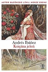 Księżna jeleń, Andrés Ibáñez, Dom Wydawniczy REBIS Sp. z o.o.