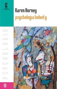 Psychologia kobiety, Karen Horney, Dom Wydawniczy REBIS Sp. z o.o.