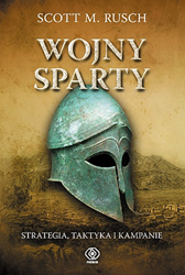 Wojny Sparty, Scott M. Rusch, Dom Wydawniczy REBIS Sp. z o.o.