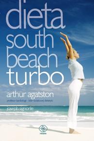 Dieta South Beach turbo, Arthur Agatston, Joseph Signorile, Dom Wydawniczy REBIS Sp. z o.o.