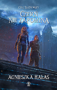 Czerń nie zapomina, Agnieszka Hałas, Dom Wydawniczy REBIS Sp. z o.o.