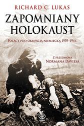 Zapomniany Holokaust, Richard C. Lukas, Dom Wydawniczy REBIS Sp. z o.o.