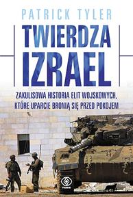Twierdza Izrael, Patrick Tyler, Dom Wydawniczy REBIS Sp. z o.o.