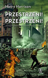 Przestrzeni! Przestrzeni!, Harry Harrison, Dom Wydawniczy REBIS Sp. z o.o.