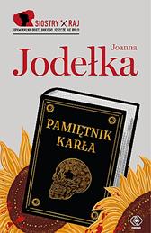 Pamiętnik karła, Joanna Jodełka, Dom Wydawniczy REBIS Sp. z o.o.
