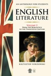 English Literature. An Anthology for Students Vol.2, Krzysztof Fordoński, Dom Wydawniczy REBIS Sp. z o.o.