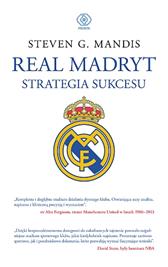 Real Madryt. Strategia sukcesu, Steven G. Mandis, Dom Wydawniczy REBIS Sp. z o.o.
