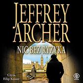 Nic bez ryzyka, Jeffrey Archer, Dom Wydawniczy REBIS Sp. z o.o.