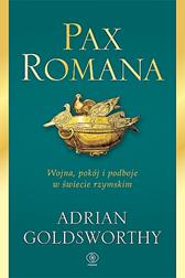 Pax Romana, Adrian Goldsworthy, Dom Wydawniczy REBIS Sp. z o.o.