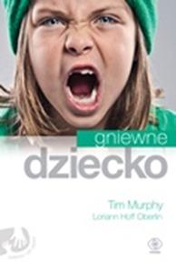 Gniewne dziecko, Tim Murphy, Dom Wydawniczy REBIS Sp. z o.o.