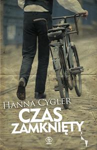 Czas zamknięty, Hanna Cygler, Dom Wydawniczy REBIS Sp. z o.o.