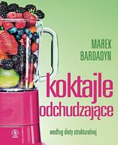 Koktajle odchudzające, Marek Bardadyn, Dom Wydawniczy REBIS Sp. z o.o.