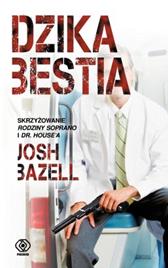 Dzika bestia, Josh Bazell, Dom Wydawniczy REBIS Sp. z o.o.