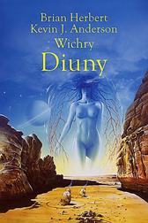 Wichry Diuny, Kevin J. Anderson, Brian Herbert, Dom Wydawniczy REBIS Sp. z o.o.