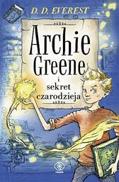 Archie Greene i sekret czarodzieja, D.D. Everest, Dom Wydawniczy REBIS Sp. z o.o.