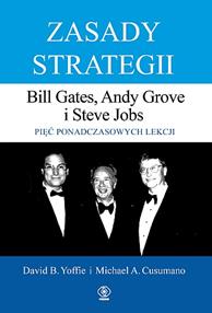 Zasady strategii, Michael A. Cusumano, David B. Yoffie, Dom Wydawniczy REBIS Sp. z o.o.