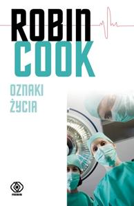 Oznaki życia, Robin Cook, Dom Wydawniczy REBIS Sp. z o.o.