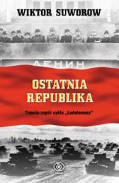 Ostatnia republika, Wiktor Suworow, Dom Wydawniczy REBIS Sp. z o.o.