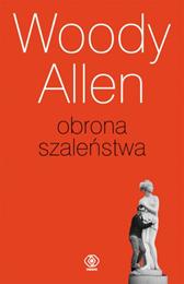 Obrona szaleństwa, Woody Allen, Dom Wydawniczy REBIS Sp. z o.o.