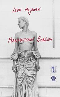 Manhattan Babilon, Lech Majewski, Dom Wydawniczy REBIS Sp. z o.o.