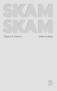 SKAM Sezon 2: Noora, Julie Andem, Dom Wydawniczy REBIS Sp. z o.o.