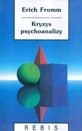 Kryzys psychoanalizy, Erich Fromm, Dom Wydawniczy REBIS Sp. z o.o.